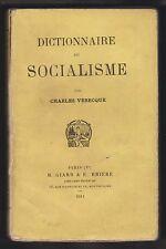 Dictionnaire du socialisme par Charles Verecque. Edition M. Giard & Brière 1911