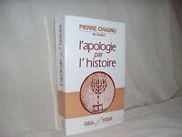 L'apologie par l'histoire par Pierre Chaunu
