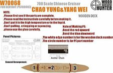 Hunter 1/700 W70068 Wood deck Imperial Chinese Chao Yung&Yang Wei for S-model