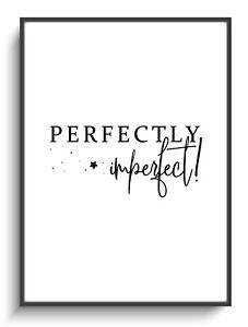 Wandbild Deko A4 Spruch Perfectly Imperfect Poster Druck Zuhause Zimmer Modern