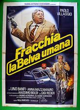 M51 MANIFESTO 4F FRACCHIA BELVA UMANA PAOLO VILLAGGIO LINO BANFI FANTOZZI UGO