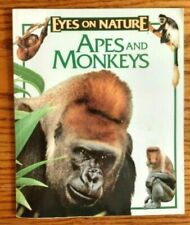 Eyes on Nature Apes and Monkeys by John Grassy