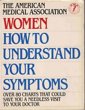 American Medical Association Women: HOW TO UNDERST