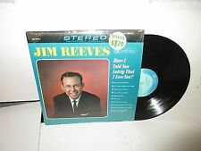 Jim Reeves Have I Told You Lately That I Love You LP Record - Near Mint
