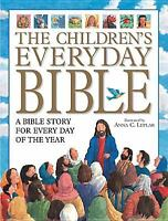 The Children's Everyday Bible : 365 Bible Stories for Children