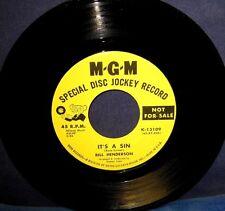 BILL HENDERSON 45 it's a sin / i need time M-G-M #13109 (R&B, SOUL) - DJ disc