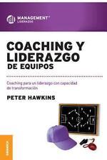 Coaching Liderazgo Equipos Granica: By PETER HAWKINS