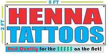 HENNA TATTOOS Banner Sign NEW Larger Size Best Quality for The $$$