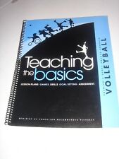 Teaching the Basics VOLLEYBALL Resource Manual by Wilf Wedmann Min. of Educa. BC