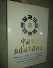 Optimum Time for Acupuncture-A Collection of TRAD Chinese Chronotherapeutics