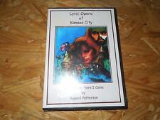 Lyric Opera of Kansas City: Kansas City, Here I Came by Russell Patterson DVD