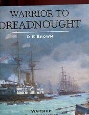mac- Warrior to Dreadnought: Warship Development 1860-1905, Brown UK 1st HBdj VG