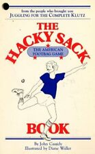 B005L3LH7Q The Hacky Sack : The American Footbag Game Book : An Illustrated Gui