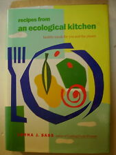 Cookbook - RECIPIES FROM AN ECOLOGICAL KITCHEN by Lorna J. Sass