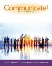NEW Communicate! 15e by Kathleen S. Verderber, Deanna D. Sellnow and Rudolph