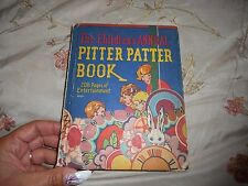 Vintage 1929 The Children's Annual Pitter Patter Book