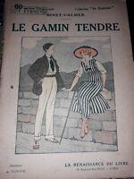 Le Gamin Tendre Binet-Valmer ed.La Renaissance du Livre