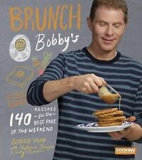 Brunch at Bobby's : 140 Recipes for the Best Part of the Weekend Bobby Flay