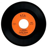 Barbara George 1961 a.f.o. 45rpm I Know You Don't Love Me No More cLEAn Northern