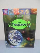 Livre enfant - Dans l'Espace - 2005