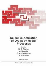 Selective Activation of Drugs by Redox Processes (Nato Science Series:-ExLibrary