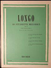 LONGO - 40 studietti melodici op 43 per pianoforte -  ed Ricordi