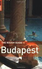 The Rough Guide to Budapest - Edition 3,Charles Hebbert, Dan Richardson,Rough G