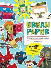 Urban Paper : 25 Designer Toys to Cut Out and Build by Matt Hawkins (2009, Paper