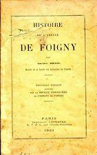 HISTOIRE DE L'ABBAYE DE FOIGNY - A. Piette - 1931 - Thiérache - Aisne (02)