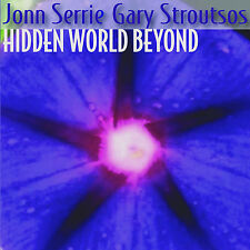 JONN SERRIE & GARY STROUTSOS Hidden World Beyond NEW CD ambient relaxation