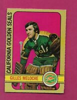 1972-73 OPC  #  112 SEALS GILLES MELOCHE GOALIE  ROOKIE NRMT CARD  (INV#4475)