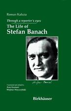 Through a Reporter's Eyes: The Life of Stefan Banach-ExLibrary