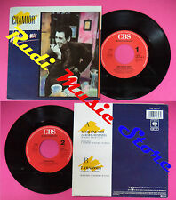 LP 45 7'' ALAIN CHAMFORT Dechaine moi 7 amazones 1987 holland CBS no cd mc dvd