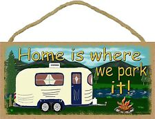 """Mountains Home Is Where We Park It Camping Pull Camper Sign Plaque 5x10"""""""