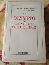 OLYMPIO ou la vie de victor hugo de andré maurois hachette (1954) RARE 606 pages