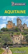 Michelin Le Guide Vert Aquitaine von Guide vert français (2018, Gebundene Ausgabe)