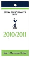 Football Ticket (Danny Blanchflower Suite) >TOTTENHAM HOTSPUR v MAN UTD Jan 2011
