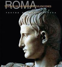 Tesoros de las Grandes Civilizaciones: Roma (Spanish Edition)