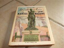 LIVRE : LES GRANDES HEURES DE NANTES ET SAINT NAZAIRE