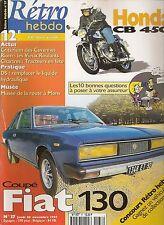RETRO HEBDO 37 FIAT 130 COUPE 1976 MOTO HONDA CB 450 1966 (HONDA CB450)