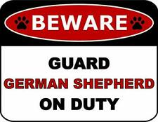 Beware Guard German Shepherd On Duty (v2) Dog Sign SP208