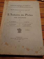 L'INDUSTRIE DES PECHES AUX COLONIES Exposition Coloniale Marseille DARBOUX 1906