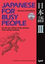 Japanese for Busy People III: Revised 3rd Edition 1 CD attached