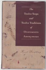 The Twelve Steps and Twelve Traditions of Overeate
