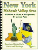 NY Mohawk Valley history RP Hamilton/Fulton/Montgomery County~Johnstown New York