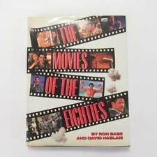 The Movies of the Eighties by Ron Base & David Haslam - Signed by Both - Good HB