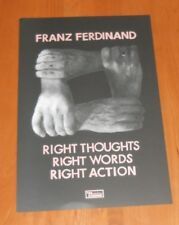 Franz Ferdinand Right Thoughts Words Action 2013 Promo Original Poster 12x18