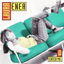 Laura Enea Catch Me Now