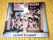 """ERUPTION - (LEAVE A LIGHT) I'LL KEEP MY LIGHT IN MY WINDOW   7"""" VINYL PS"""