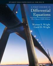 A First course in Differential Equations: Student Solution Manual for Zill's Cla